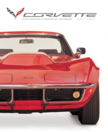 Corvette : Seven Generations of American High Performance, Hardback Book