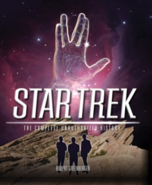 Star Trek : The Complete Unauthorized History, Paperback Book