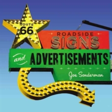 Route 66 Roadside Signs and Advertisements, Paperback Book