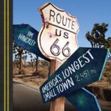 Route 66 : America's Longest Small Town, Paperback Book