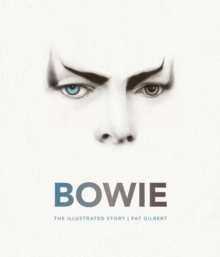 Bowie : The Illustrated Story, Hardback Book