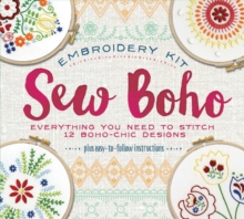 Sew Boho : Everything You Need To Create Boho Chic Designs, Kit Book