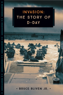 Invasion : The Story of D-Day, Paperback / softback Book