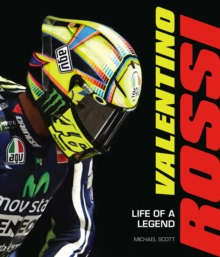 Valentino Rossi : Life of a Legend, Hardback Book