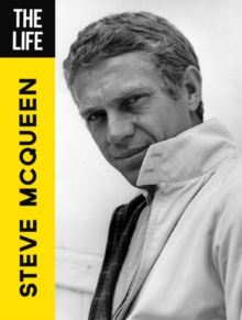 The Life Steve McQueen, Hardback Book
