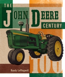 The John Deere Century, Hardback Book