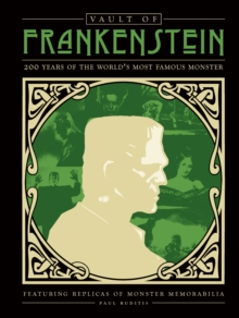 Vault of Frankenstein : 200 Years of the World's Most Famous Monster, Novelty book Book