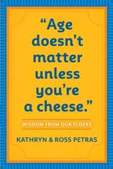 Age Doesnt Matter Unless Youre a Cheese, Paperback / softback Book
