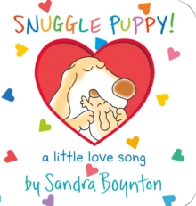 Snuggle Puppy! : (a Love Song), Board book Book