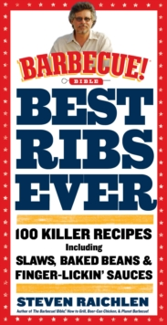 Best Ribs Ever: 100 Killer Recipes, Paperback Book