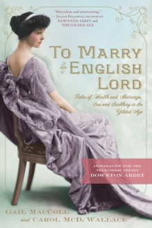 To Marry an English Lord, Paperback / softback Book
