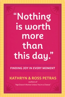 Nothing Is Worth More Than This Day., Paperback / softback Book
