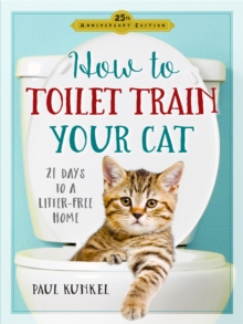 How To Toilet-Train Your Cat, Paperback / softback Book