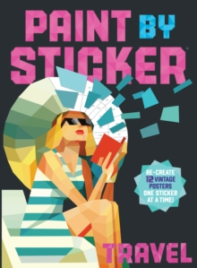 Paint by Sticker: Travel, Paperback / softback Book