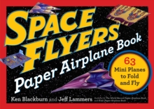 Space Flyers Paper Airplane Book, Paperback Book