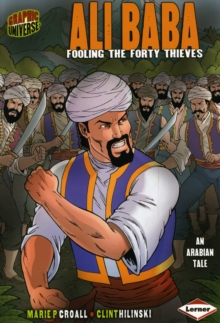 Ali Baba : Fooling the Forty Thieves, Paperback Book