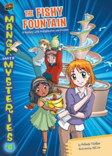 The Fishy Fountain : A Mystery with Multiplication and Division, PDF eBook