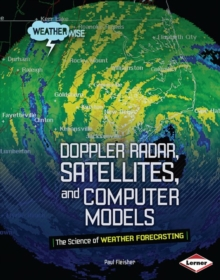Doppler Radar, Satellites, and Computer Models, PDF eBook
