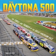 The Daytona 500 : The Thrill and Thunder of the Great American Race, PDF eBook