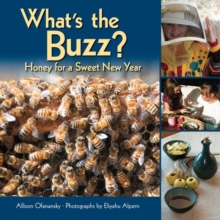 What's the Buzz? : Honey for a Sweet New Year, PDF eBook
