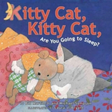 Kitty Cat, Kitty Cat, are You Going to Sleep?, Hardback Book