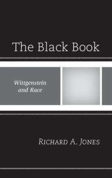 The Black Book : Wittgenstein and Race, Hardback Book