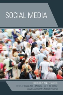 Social Media : Pedagogy and Practice, Paperback Book