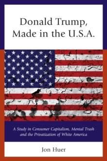 Donald Trump : Made in the USA, Paperback / softback Book