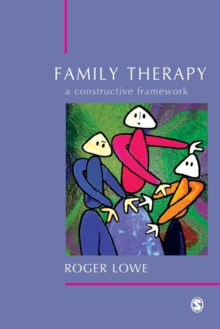Family Therapy : A Constructive Framework, Paperback Book
