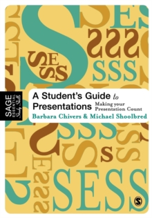 A Student's Guide to Presentations : Making your Presentation Count, Paperback / softback Book