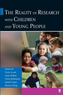 The Reality of Research with Children and Young People, Paperback / softback Book