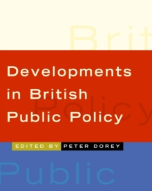 Developments in British Public Policy, Paperback / softback Book