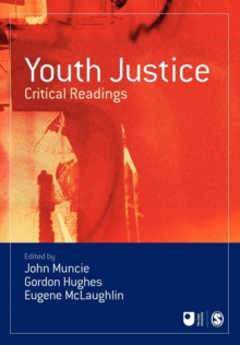Youth Justice : Critical Readings, Paperback Book