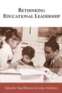 Rethinking Educational Leadership : Challenging the Conventions, Paperback / softback Book