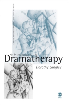 An Introduction to Dramatherapy, Paperback Book