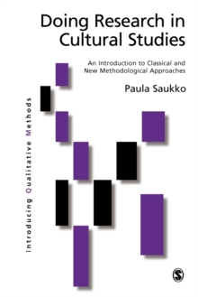 Doing Research in Cultural Studies : An Introduction to Classical and New Methodological Approaches, Paperback / softback Book