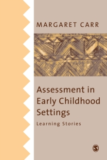 Assessment in Early Childhood Settings : Learning Stories, Paperback Book