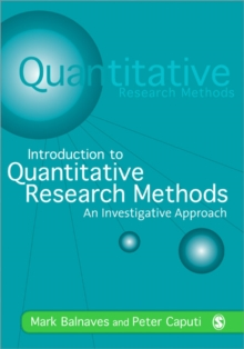 Introduction to Quantitative Research Methods : An Investigative Approach, Paperback / softback Book