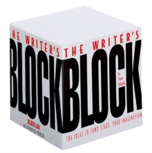 The Writer's Block : 786 Ideas To Jump-start Your Imagination, Paperback / softback Book
