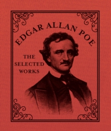 Edgar Allan Poe : The Selected Works, EPUB eBook