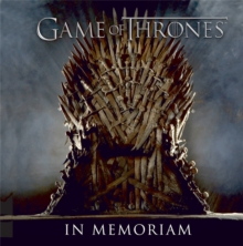 Game of Thrones: In Memoriam, Hardback Book