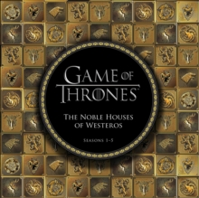 Game of Thrones: The Noble Houses of Westeros : Seasons 1-5, EPUB eBook