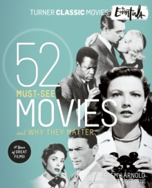 The Essentials : 52 Must-See Movies and Why They Matter, EPUB eBook