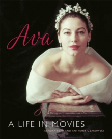 Ava Gardner : A Life in Movies, Hardback Book