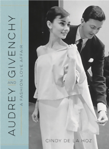 Audrey and Givenchy : A Fashion Love Affair, Hardback Book