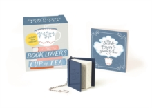 The Book Lover's Cup of Tea (Miniature Edition) : Includes Tea Infuser, Mixed media product Book