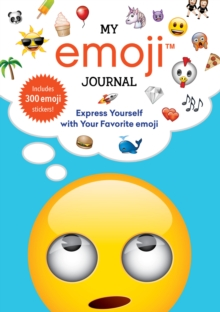 My emoji Journal : Express Yourself with Your Favorite emoji, Paperback / softback Book