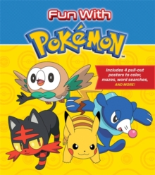 Fun with Pokemon : Includes 4 pull-out posters to color, mazes, word searches, and more!, Paperback Book
