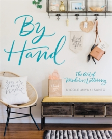 By Hand : The Art of Modern Lettering, Paperback Book