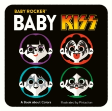 Baby KISS : A Book about Colors, Hardback Book